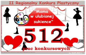Plakat przedstawiający liczbę prac plastycznych, które wpłynęły na II Regionalny Konkurs Plastyczny w Gminnym Ośrodku Kultury w Herbach - 512